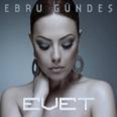 Ebru Gündeş - Evet-Turkse CD's