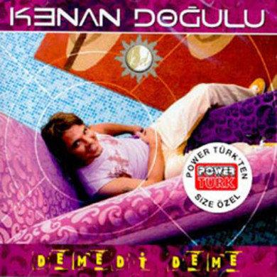Kenan Dogulu - Demedi Deme-Turkse CD's