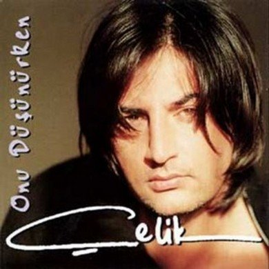 Çelik - Onu Düsünürken-Turkse CD's